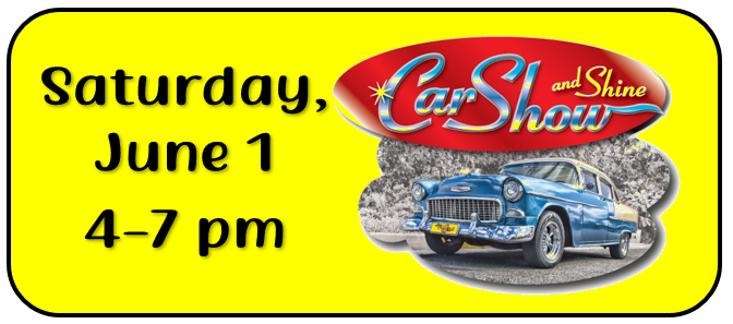 Car Show and Shine Saturday, June 1 4-7 pm